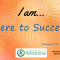 I am here to succeed