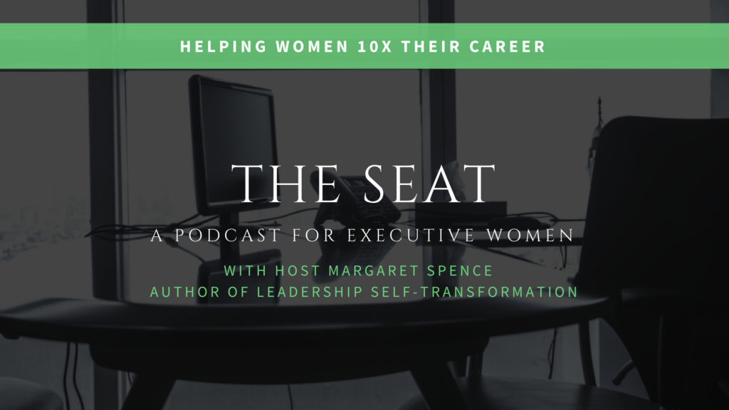 The Seat Podcast for Women Leaders