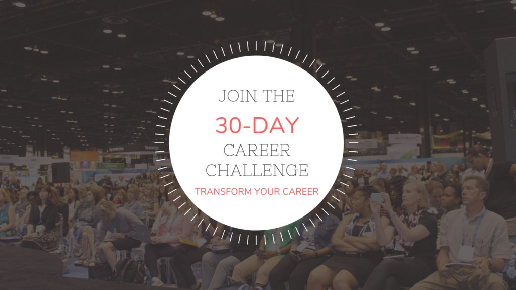 Career Transformation Thirty Day Challenge