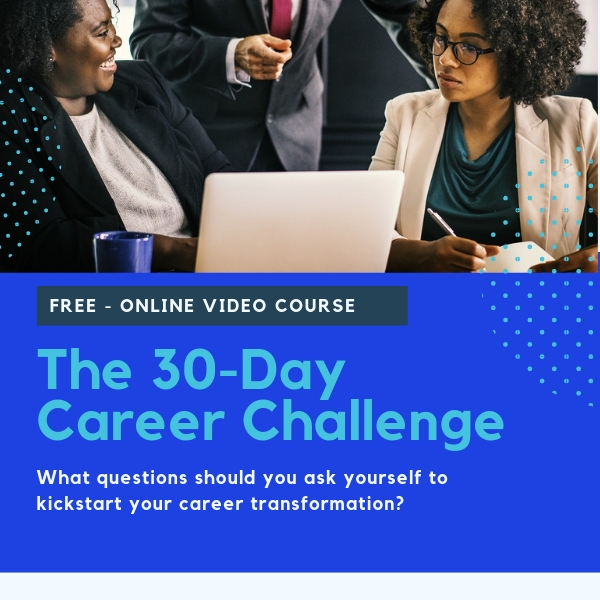 Thirty Day Career Challenge