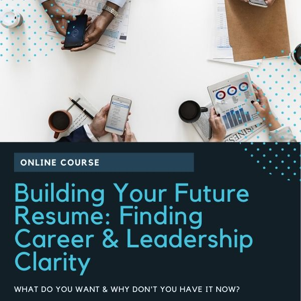 Building Your Future Resume