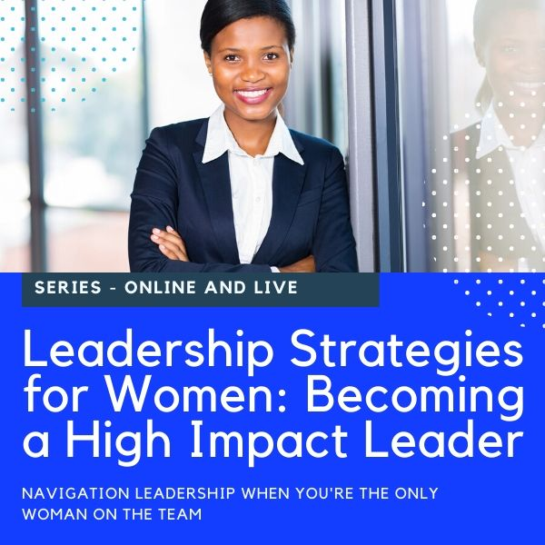Leadership Strategies for Women